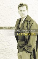 Aki az életével játszott - LATINOVITS