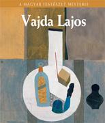 A Magyar Festészet Mesterei sorozat - 20. Vajda Lajos