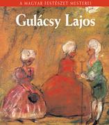 A Magyar Festészet Mesterei sorozat  - 21. Gulácsy Lajos