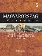 Magyarország története 15. Polgári átalakulás és neoabszolutizmus