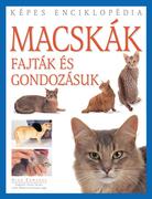 Macskák - fajták és gondozásuk