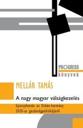 A nagy magyar válságkezelés