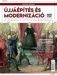 Magyar história Bookazine sorozat 5. kötet - Újjáépítés és modernizáció  (1699–1795)