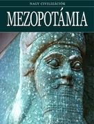 Nagy civilizációk sorozat - 3. Mezopotámia