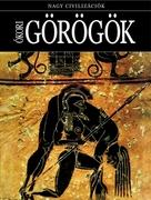 Nagy civilizációk sorozat - 4. Ókori görögök