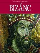 Nagy civilizációk sorozat - 15. Bizánc