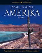 NAVIGÁTOR Világatlasz, 5. kötet - Észak- és Közép-Amerika, I.