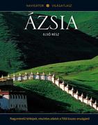 NAVIGÁTOR Világatlasz, 12. kötet - Ázsia, I.