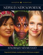 NAVIGÁTOR Világatlasz, 17. kötet - Népek és népcsoportok