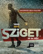 SZIGET - 20 év HÉV
