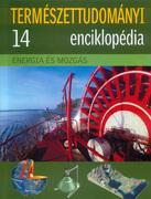 Természettudományi enciklopédia 14. kötet - Energia és mozgás