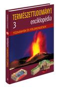 Természettudományi enciklopédia 3. kötet - Tűzhányók és földrengések