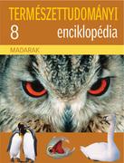 Természettudományi enciklopédia 8. kötet - Madarak