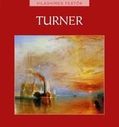 Világhíres festők sorozat 7. kötet - Turner
