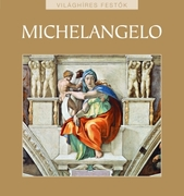 Világhíres festők sorozat 26. kötet - Michelangelo
