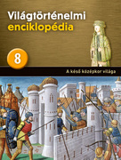 Világtörténelmi enciklopédia 8. kötet