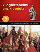 Világtörténelmi enciklopédia 9. kötet