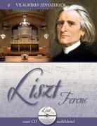 Világhíres zeneszerzők sorozat,4. kötet - Liszt Ferenc