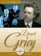 Világhíres zeneszerzők sorozat,12. kötet - Edvard Grieg
