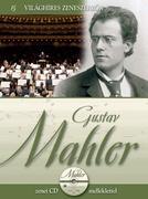 Világhíres zeneszerzők sorozat,15. kötet - Gustav Mahler