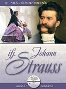 Világhíres zeneszerzők sorozat,19. kötet - ifj. Johann Strauss