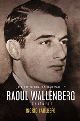 Itt egy szoba, és rád vár - Raoul Wallenberg története