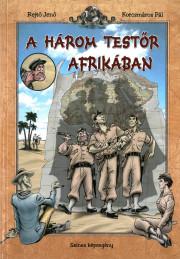 A három testőr Afrikában - képregény