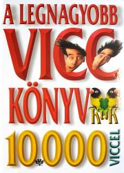 A legnagyobb vicckönyv 10 000 viccel