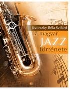 A magyar jazz története