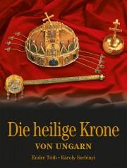 Die Heilige Krone von Ungarn