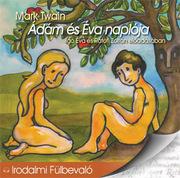 Ádám és Éva naplója - hangoskönyv