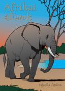 Afrikai állatok - kifestőkönyv