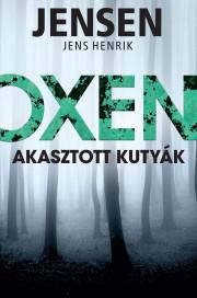 Oxen - Akasztott kutyák