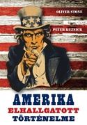 Amerika elhallgatott történelme
