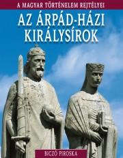 A magyar történelem rejtélyei sorozat 6. kötet Az Árpád-házi királysírok