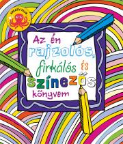 Az én rajzolós firkálós és színezős könyvem