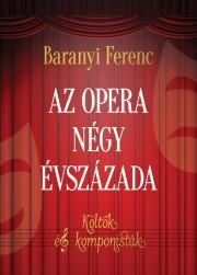 Az opera négy évszázada