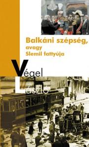 Balkáni Szépség avagy Slemil fattyúja