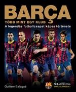 Barça. Több mint egy klub