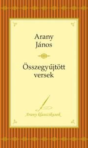 Arany János - Összegyűjtött versek