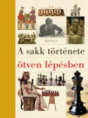 A sakk története ötven lépésben
