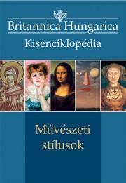 Britannica Hungarica kisenciklopédia  Művészeti stílusok