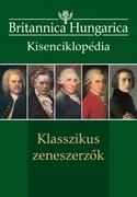 Britannica Hungarica kisenciklopédia  Klasszikus zeneszerzők