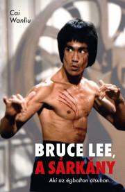 Bruce Lee, a Sárkány