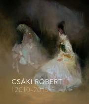 Csáki Róbert 2010–2015