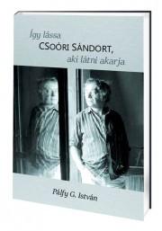 Így lássa Csoóri Sándort – aki látni akarja