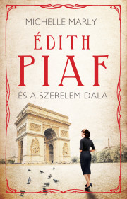 Édith Piaf és a szerelem dala
