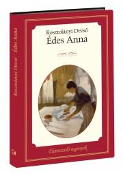 Életreszóló regények sorozat 17. kötet Édes Anna