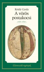 Életreszóló regények sorozat 20. kötet A vörös postakocsi
