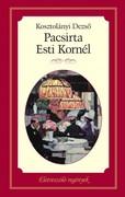 Életreszóló regények sorozat 5. kötet Pacsirta -  Esti Kornél